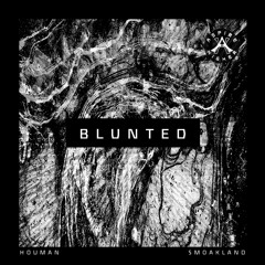 Houman & Smoakland - Blunted {Aspire Higher Tune Tuesday Exclusive}