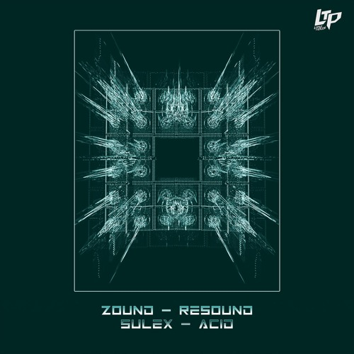 OUT NOW! Zound & Sulex - Resound / Acid