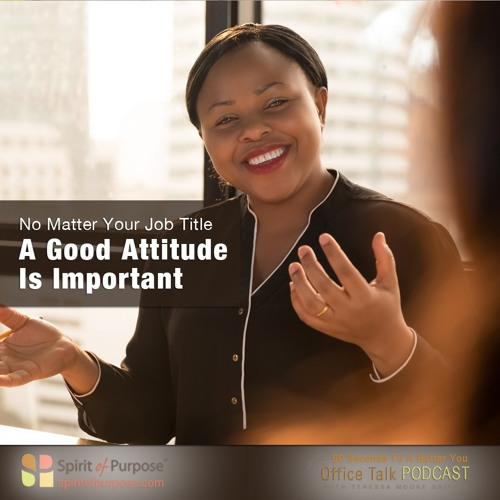 Why Attitude Is Always Important