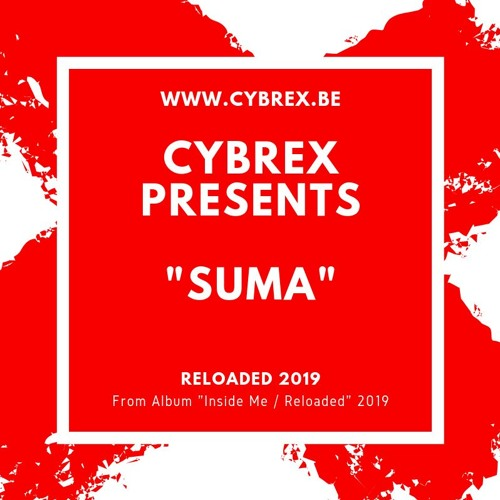 CYBREX - Suma (From Album Inside Me - Reloaded 2019)