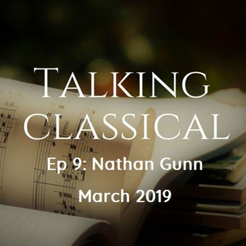 Ep 9 - Talking to world-leading American baritone and Professor of Voice at UIUC Nathan Gunn