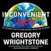 Inconvenient Facts By Gregory Wrightstone Audiobook Excerpt