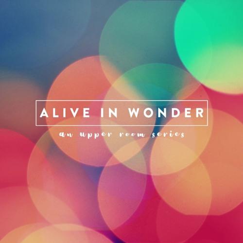 Alive in Wonder