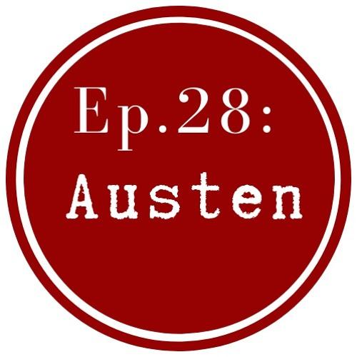 Get Lit Episode 28: Jane Austen