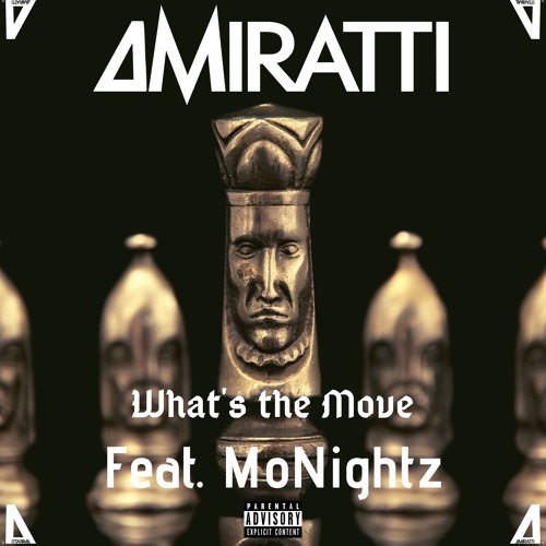 What's the Move feat. MoNightz