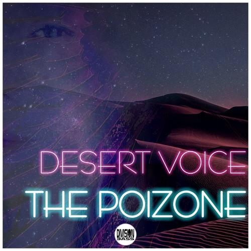 Desert Voice BY The Poizone