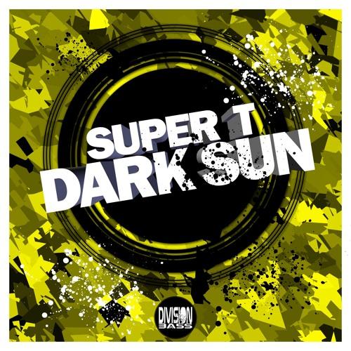Dark Sun By Super T