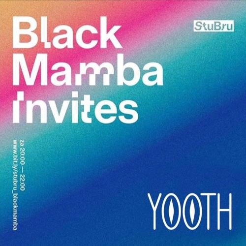 StuBru - Black Mamba invites Yooth