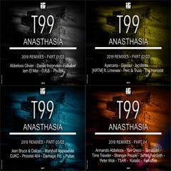T99 - Anasthasia 2019 Remixes (Part 1-2-3-4)- IG Recording