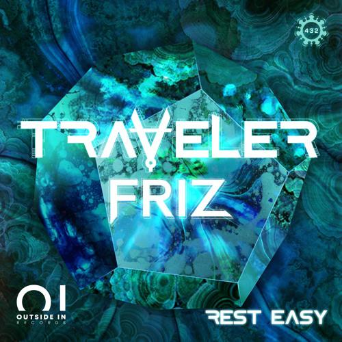 Traveler & Friz - Rest Easy (Original Mix)