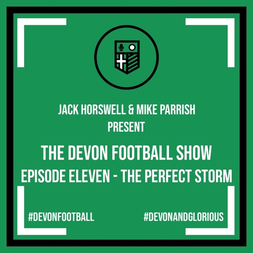 Episode 11 - The Perfect Storm