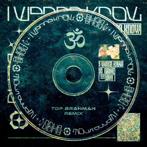 RL Grime - I Wanna Know (feat. Daya) [Top Brahman Remix]