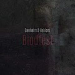 Danheim & Heldom - Blodfest