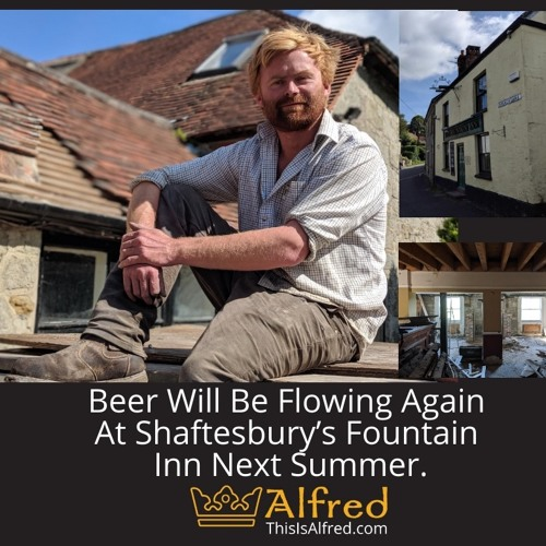 Beer Will Be Flowing Again At Shaftesbury's Fountain Inn Next Summer