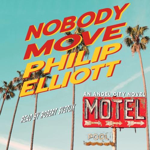 Nobody Move by Philip Elliott: Sample Clip