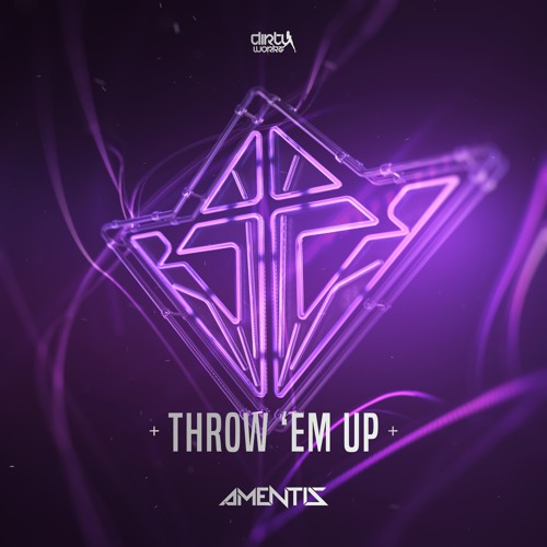 Amentis - Throw 'Em Up [Free]