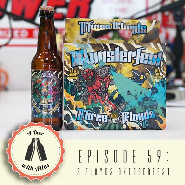 A Beer with Atlas #59 - Oktoberfest Episode 3 - 3 Floyds Oktoberfest