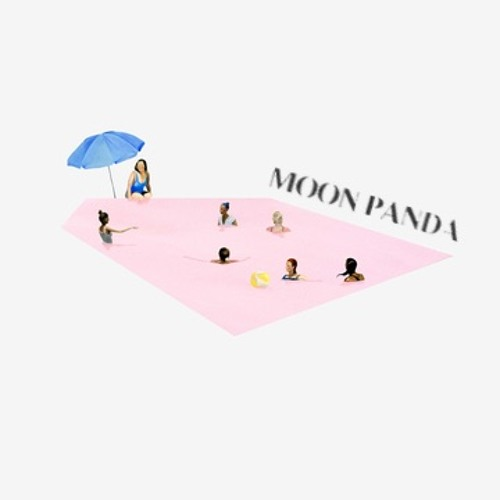 Moon Panda - That Girl
