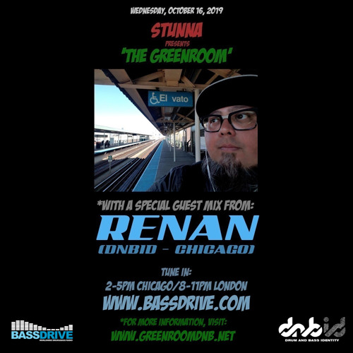 STUNNA USA — The Greenroom DNB Show (16/10/2019) Guest Mix by RENAN