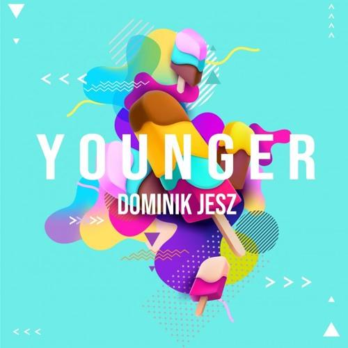 Dominik Jesz - YOUNGER