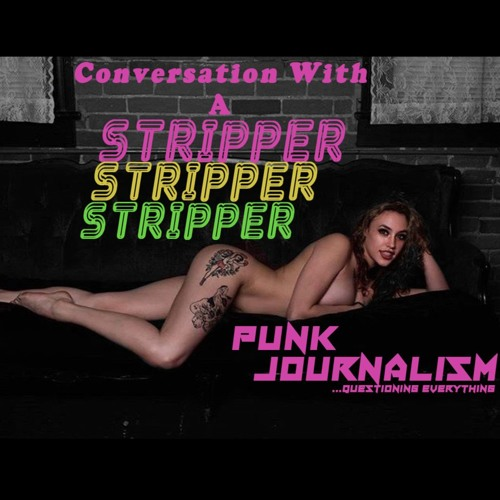 Conversation With a Stripper