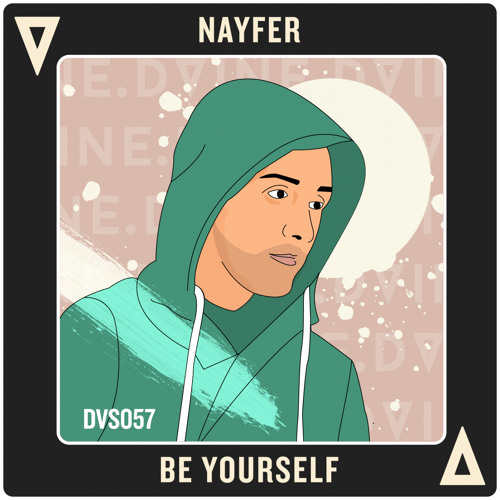 NAYFER - Be Yourself