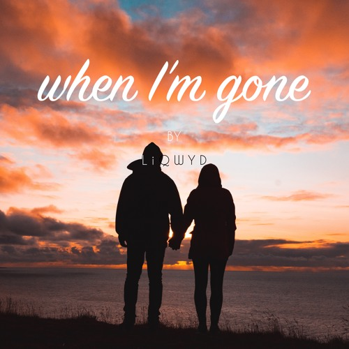 When I'm gone (Free download)