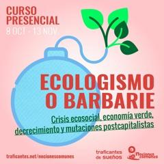 ¿Crisis civilizatoria o crisis (únicamente) climática?   Yayo Herrero