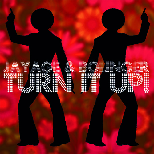 Jayage & Bolinger - Turn It Up FREE DOWNLOAD (incl. Extended Mix)