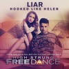 Liar (High Strung: Free Dance Motion Picture Version)
