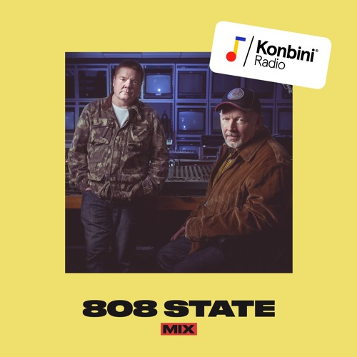 Konbini Radio Mix : 808 State