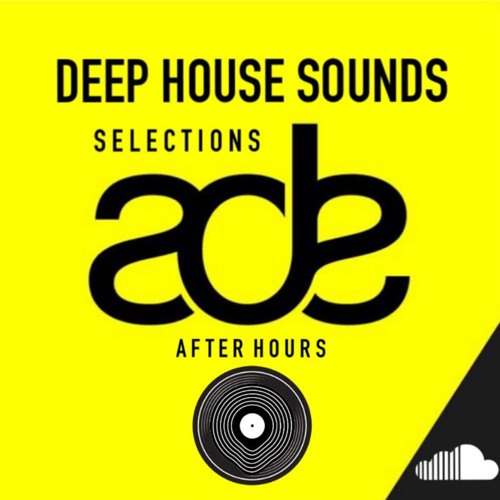ADE SELECTIONS - AFTER HOURS