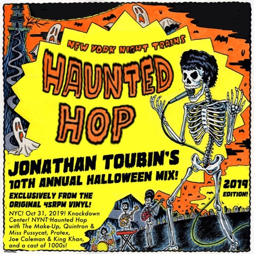 Jonathan Toubin's 2019 Haunted Hop Halloween Mix