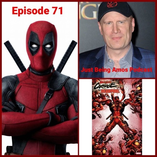 Episode 71 Deadpool MCU/Kevin Feige New Position/Baltimore and Memphis Comic Con