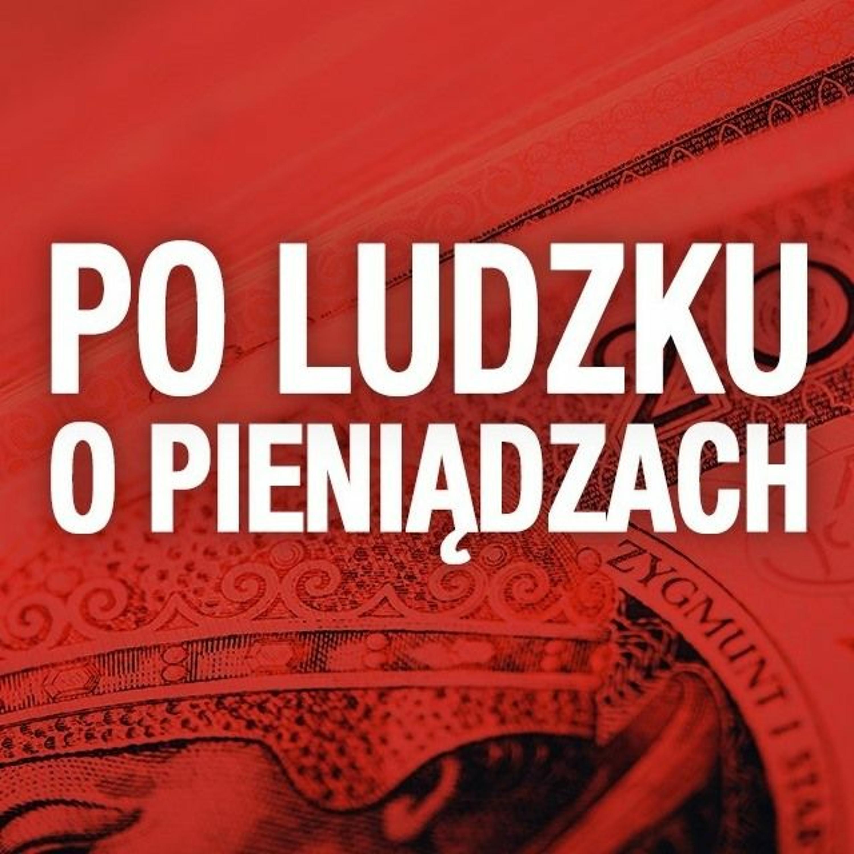 Odcinek 11: Czego o pieniądzach mogą nauczyć nas Millenialsi? Danuta Musiał