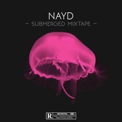 Submerged Mixtape