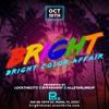 BRIGHT MIAMI LIVE AUDIO 10.10.19 - DJ XLENCE, YOUNGSOUND, DJ STAR,  BYFARMEGA, JR CRUIZA