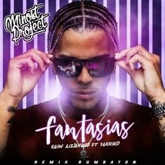 Rauw Alejandro & Farruko - Fantasias (Minost Project Rumbaton Remix)