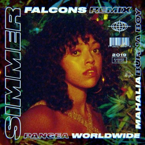 Mahalia & Burna Boy - Simmer (Falcons remix)