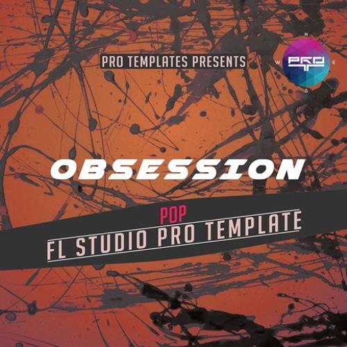 Obsession FL Studio Pro Template
