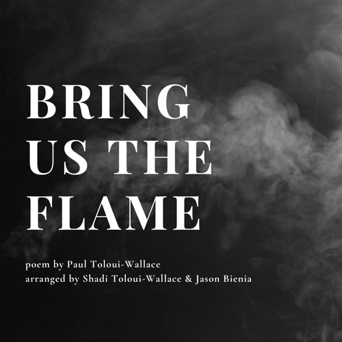Bring us the Flame