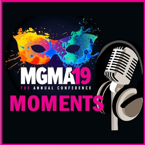 MGMA19 Moments