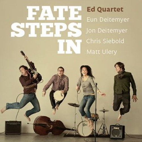 I Will Follow - Ed Quartet (2012)