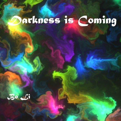 Darkness is Coming 夢·噩