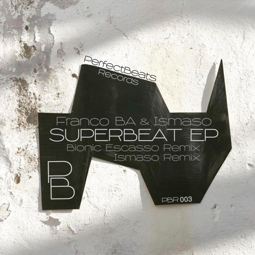 Franco BA, Ismaso - SuperBeat (Ismaso Remix)