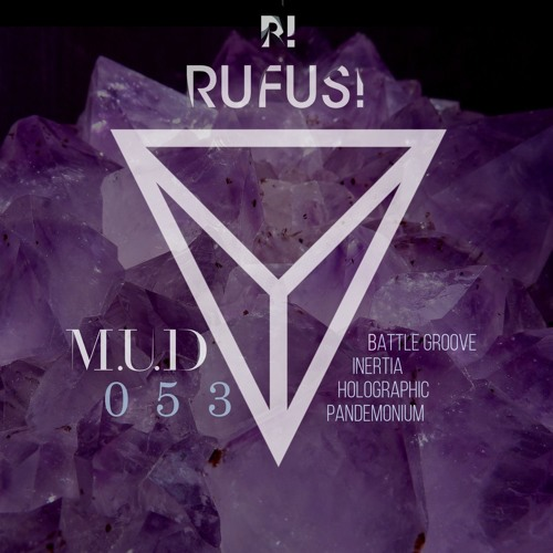MUD053: RUFUS! | Inertia (OUT NOW | BUY LINK ADDED)