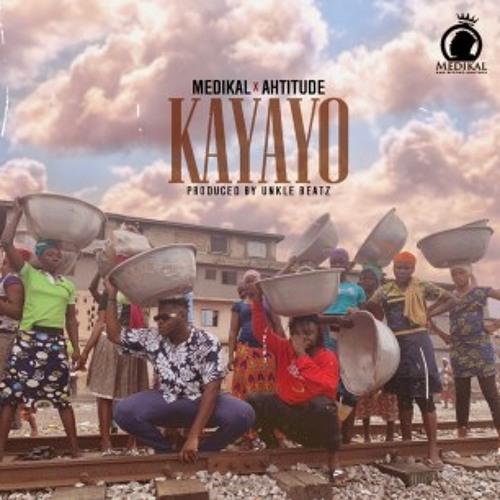 Kayayo Feat.  Ahtitude (Prod.by Unkle Beatz)