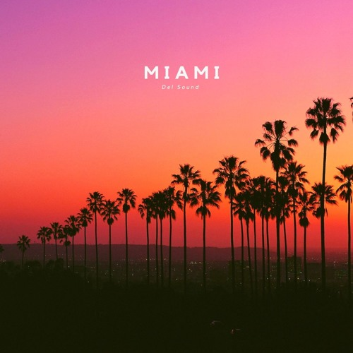 Miami (Original Mix)