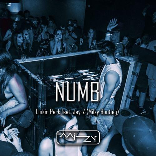 Numb - Linkin Park feat. Jay-Z (Milzy Bootleg)