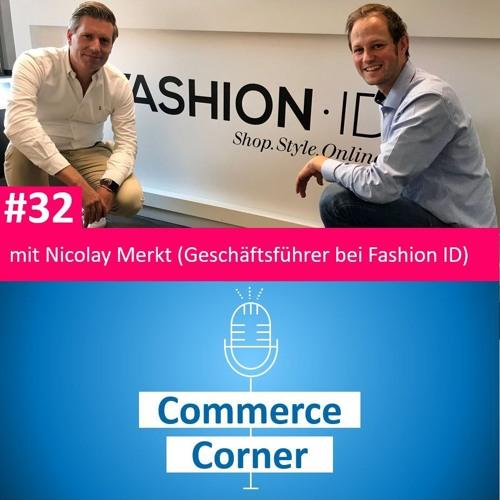 Commerce Corner #32 mit Nicolay Merkt (Geschäftsführer bei Fashion ID)